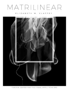 Matrilinear_-Elizabeth-M Claffey Connections: Exhibition Guide