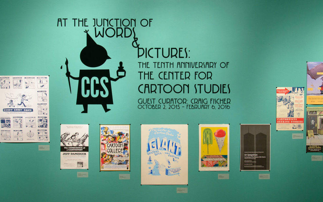 At the Junction of Words & Pictures: The Tenth Anniversary of The Center for Cartoon Studies