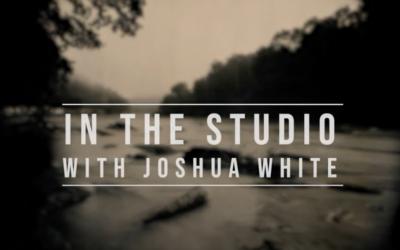 In the Studio with Joshua White