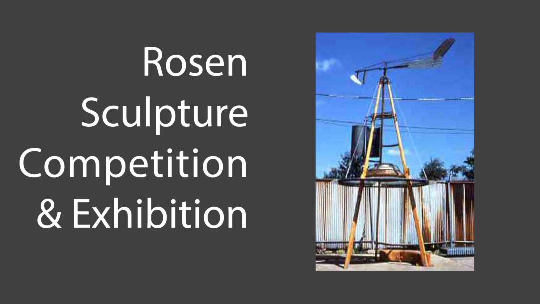 7th Rosen Outdoor Sculpture Competition & Exhibition